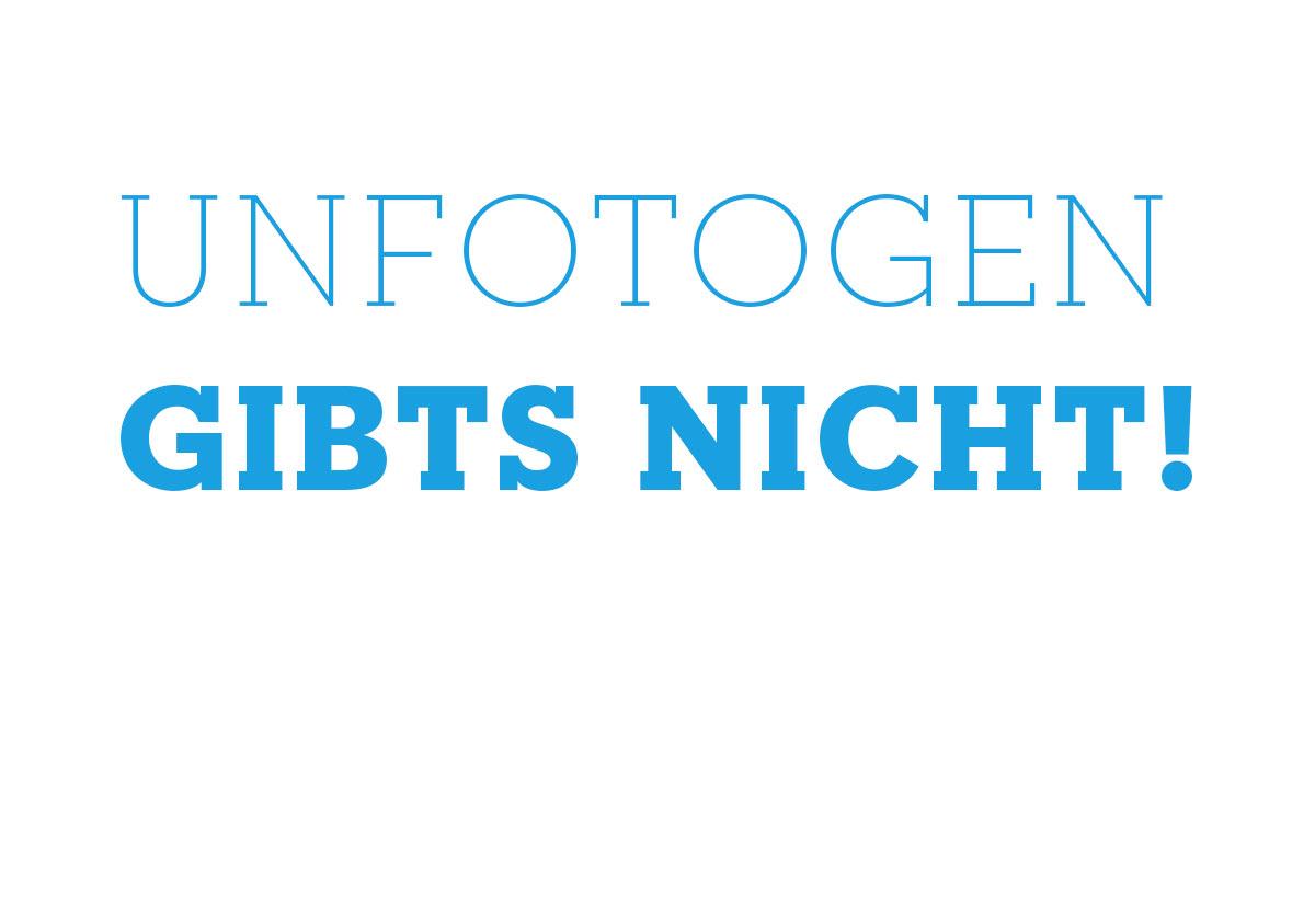 unfotogen-gibts-nicht